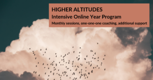 HIGHER ALTITUDES - Intensive Online Year Program